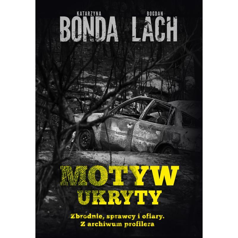MOTYW UKRYTY Katarzyna Bonda, Bogdan Lach