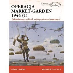 OPERACJA MARKET-GARDEN 1944 Zaloga Steven