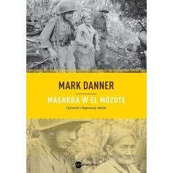 MASAKRA W EL MOZOTE Mark Danner