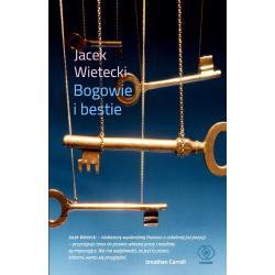 BOGOWIE I BESTIE Jacek Wietecki