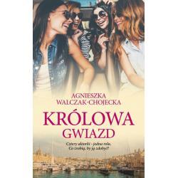 KRÓLOWA GWIAZD Agnieszka Walczak-Chojecka
