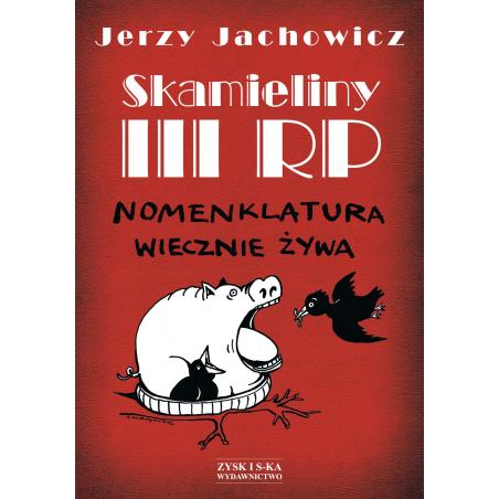 SKAMIELINY III RP Jachowicz Jerzy