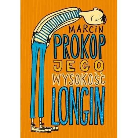 JEGO WYSOKOŚĆ LONGIN Marcin Prokop