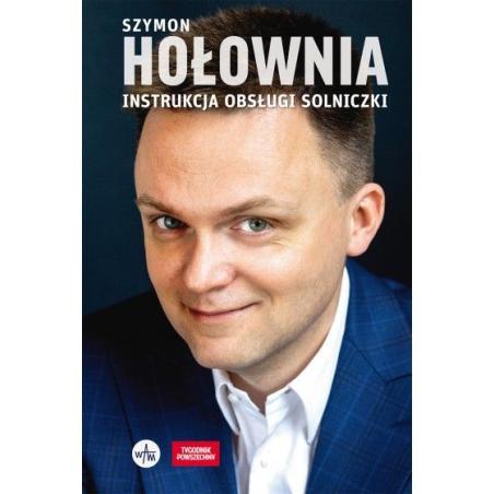 INSTRUKCJA OBSŁUGI SOLNICZKI Szymon Hołownia