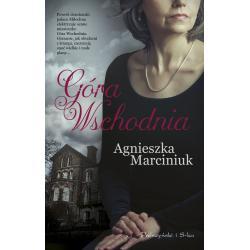 GÓRA WSCHODNIA Agnieszka Marciniuk
