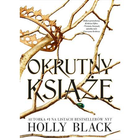 OKRUTNY KSIĄŻĘ Holly Black