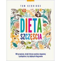 DIETA SZCZĘŚCIA Kerridge Tom
