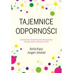 TAJEMNICE ODPORNOŚCI Jorgen Jelstad, Anita Kass