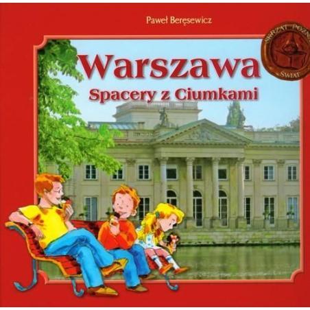 WARSZAWA SPACERY Z CIUMKAMI  Beręsewicz Paweł