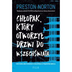 CHŁOPAK KTÓRY OTWORZYŁ DRZWI DO WSZECHŚWIATA Norton Preston