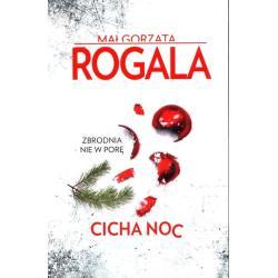 CICHA NOC Małgorzata Rogala