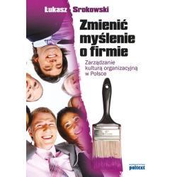 ZMIENIĆ MYŚLENIE O FIRMIE Srokowski Łukasz