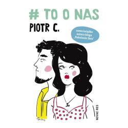 TO O NAS C Piotr