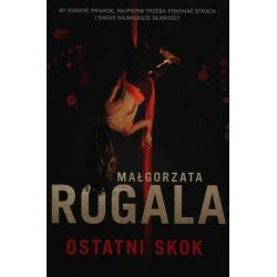 OSTATNI SKOK Małgorzata Rogal