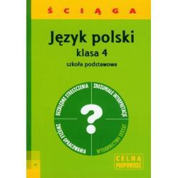 JĘZYK POLSKI 4 ŚCIĄGA SZKOŁA PODSTAWOWA Barbara Włodarczyk