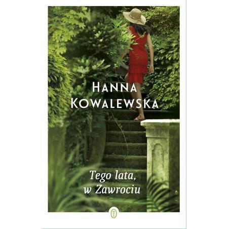 TEGO LATA W ZAWROCIU Hanna Kowalewska