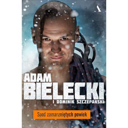 SPOD ZAMARZNIĘTYCH POWIEK Dominik Szczepański, Adam Bielecki