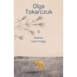 PODRÓŻ LUDZI KSIĘGI Tokarczuk Olga