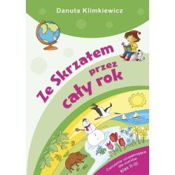 ZE SKRZATEM PRZEZ CAŁY ROK Danuta Klimkiewicz
