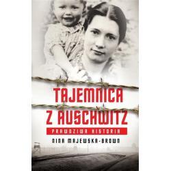 TAJEMNICA Z AUSCHWITZ Nina Majewska-Brown