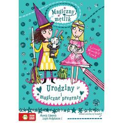 URODZINY I MAGICZNE PREZENTY MAGICZNY MĘTLIK 6+ Marnie Edwards