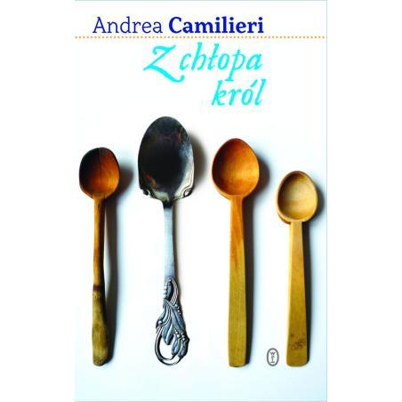 Z CHŁOPA KRÓL Andrea Camilleri