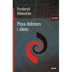 POZA DOBREM I ZŁEM Fryderyk Nietzsche