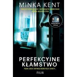 PERFEKCYJNE KŁAMSTWO Minka Kent