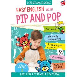 EASY ENGLISH WITH PIP AND POP LEVEL 1 Ryterska-Stolpe Izabela