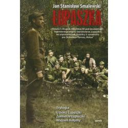 ŁUPASZKA TRYLOGIA Jan Stanisław Smalewski