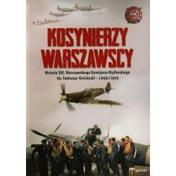 KOSYNIERZY WARSZAWSCY HISTORIA 303 WARSZAWSKIEGO DYWIZJONU MYŚLIWSKIEGO