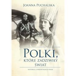 POLKI, KTÓRE ZADZIWIŁY ŚWIAT Joanna Puchalska