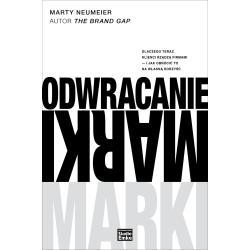 ODWRACANIE MARKI Marty Neumeier