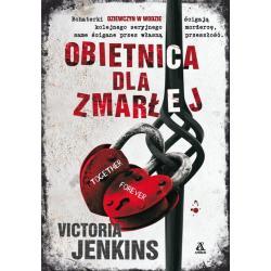 OBIETNICA DLA ZMARŁEJ Victoria Jenkins