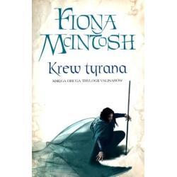 KREW TYRANA KSIĘGA DRUGA TRYLOGII VALISARÓW McIntosh Fiona