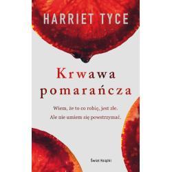 KRWAWA POMARAŃCZA  Harriet Tyce