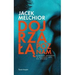 DOJRZAŁĄ POZNAM Melchior Jacek