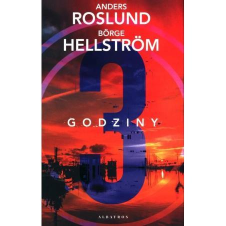 TRZY GODZINY Anders Roslund Borge Hellstrom