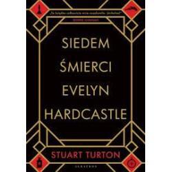 SIEDEM ŚMIERCI Stuart Turton