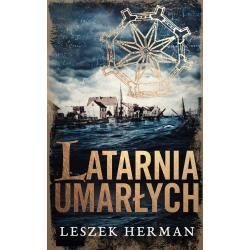 LATARNIA UMARŁYCH Leszek Herman