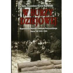W BURZY DZIEJOWEJ Stanisław Burza-Karliński