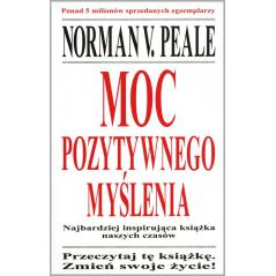MOC POZYTYWNEGO MYŚLENIA Norman Vincent Peale