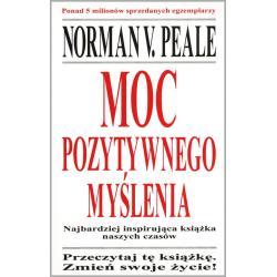 MOC POZYTYWNEGO MYŚLENIA Vincent Peale Norman