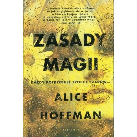 ZASADY MAGII  Alice Hoffman