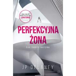 PERFEKCYJNA ŻONA Delaney Jp
