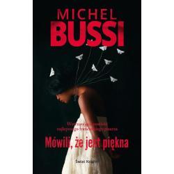 MÓWILI ŻE JEST PIĘKNA  Michel Bussi