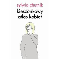 KIESZONKOWY ATLAS KOBIET Chutnik Sylwia
