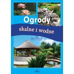 OGRODY SKALNE I WODNE Jadwiga Wilder