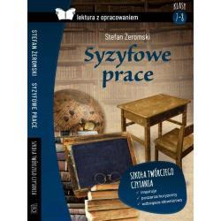 SYZYFOWE PRACE LEKTURA Z OPRACOWANIEM Stefan Żeromski
