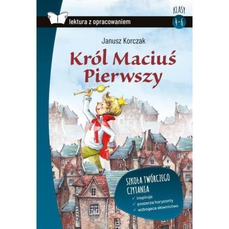 KRÓL MACIUŚ PIERWSZY LEKTURA Z OPRACOWANIEM Janusz Korczak